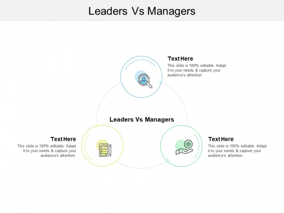Leaders Vs Managers Ppt PowerPoint Presentation Slides Icon Cpb