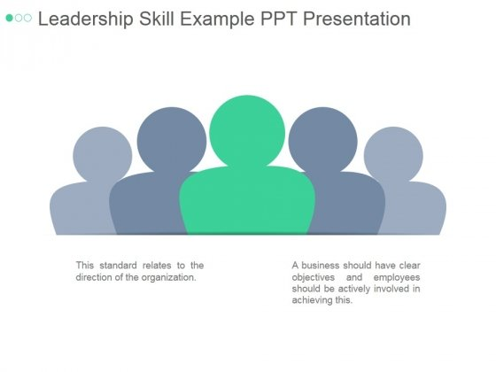 Leadership Skill Example Ppt PowerPoint Presentation Layout