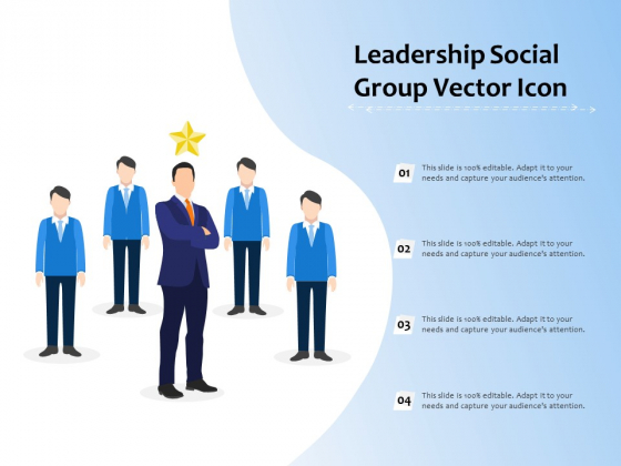 Leadership_Social_Group_Vector_Icon_Ppt_PowerPoint_Presentation_Outline_Example_Topics_PDF_Slide_1
