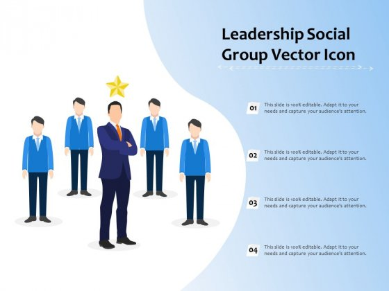 Leadership Social Group Vector Icon Ppt PowerPoint Presentation Outline Example Topics PDF