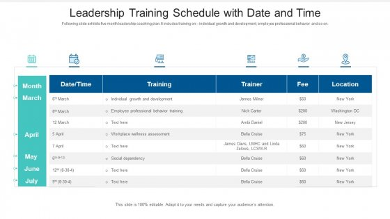 Leadership Training Schedule With Date And Time Ppt PowerPoint Presentation File Background Images PDF