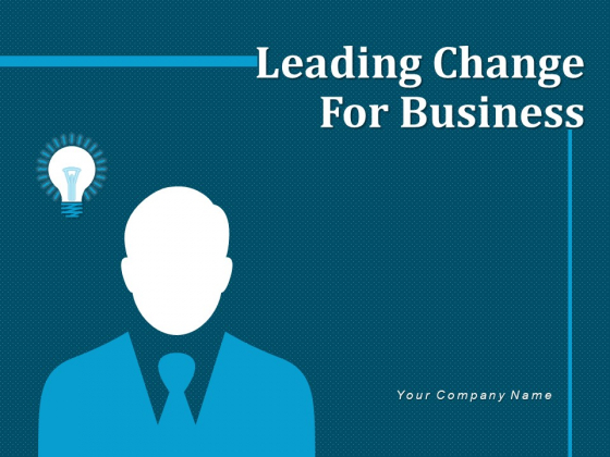 Leading Change For Business Silhouette Allows Ppt PowerPoint Presentation Complete Deck