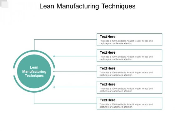 Lean Manufacturing Techniques Ppt PowerPoint Presentation Gallery Slides Cpb