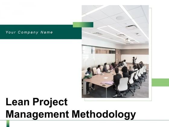 Lean Project Management Methodology Employee Ppt PowerPoint Presentation Complete Deck