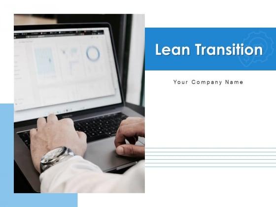 Lean Transition Success Vision Ppt PowerPoint Presentation Complete Deck
