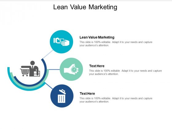 Lean Value Marketing Ppt PowerPoint Presentation Outline Icons Cpb