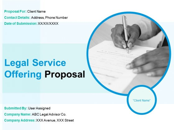 Legal Service Offering Proposal Ppt PowerPoint Presentation Complete Deck With Slides