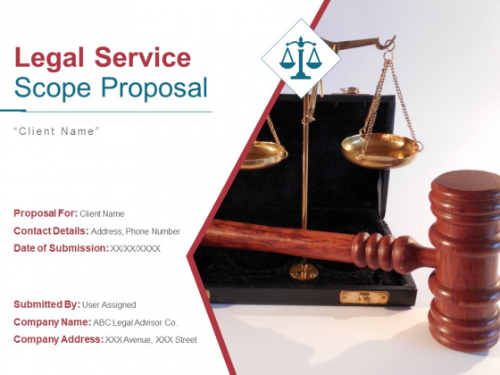 Legal Service Scope Proposal Ppt PowerPoint Presentation Complete Deck With Slides