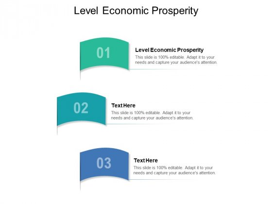 Level Economic Prosperity Ppt PowerPoint Presentation Inspiration Master Slide Cpb Pdf