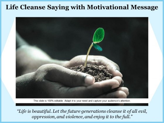Life_Cleanse_Saying_With_Motivational_Message_Ppt_PowerPoint_Presentation_File_Formats_PDF_Slide_1