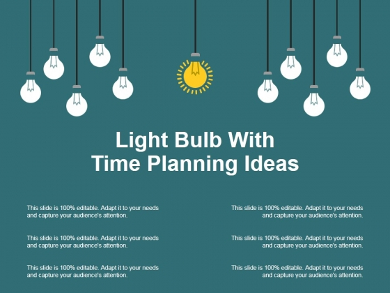 Light Bulb With Time Planning Ideas Ppt PowerPoint Presentation Infographics Visual Aids