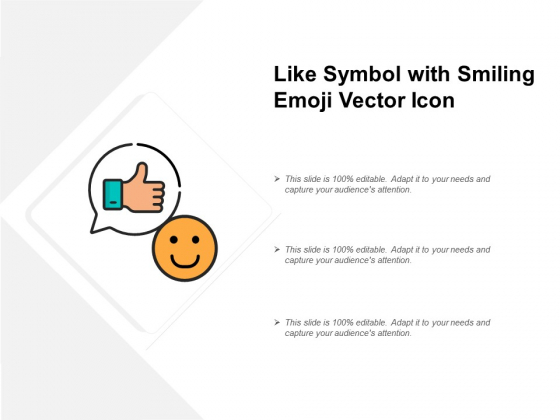 Like Symbol With Smiling Emoji Vector Icon Ppt PowerPoint Presentation File Vector