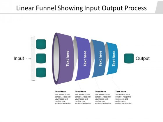 Linear Funnel Showing Input Output Process Ppt PowerPoint Presentation Pictures Structure PDF