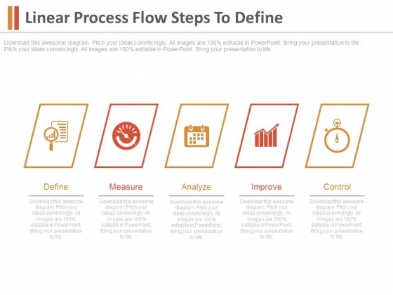 Linear Process Flow Steps To Define Ppt Slides