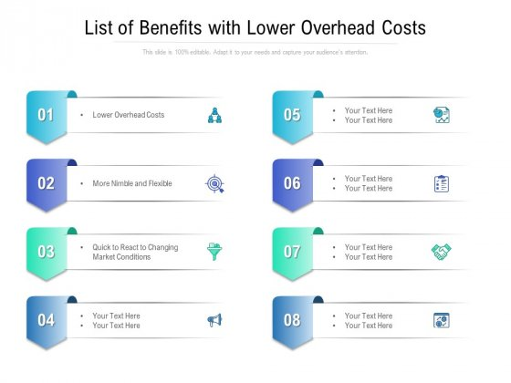 List Of Benefits With Lower Overhead Costs Ppt PowerPoint Presentation Outline Ideas