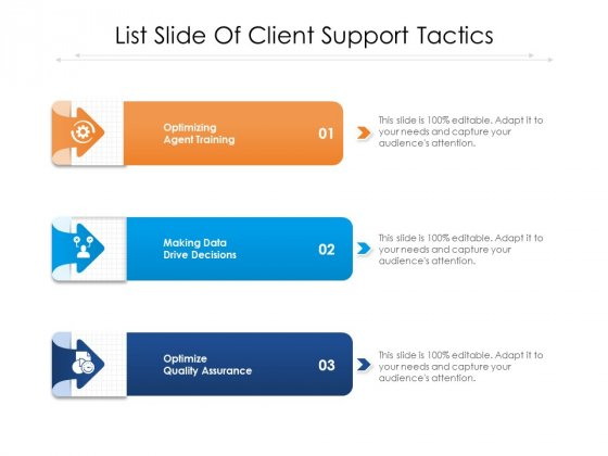 List Slide Of Client Support Tactics Ppt PowerPoint Presentation Icon Professional PDF