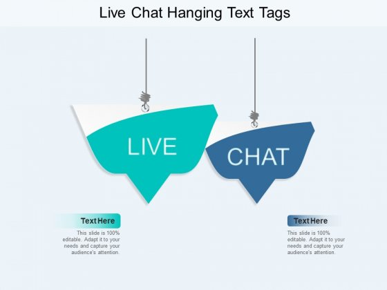 Live Chat Hanging Text Tags Ppt PowerPoint Presentation Slides Topics
