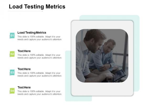 Load Testing Metrics Ppt PowerPoint Presentation Ideas File Formats Cpb