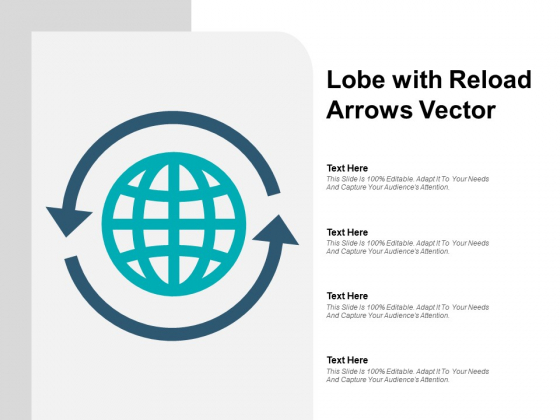 Lobe With Reload Arrows Vector Ppt PowerPoint Presentation Pictures Slides