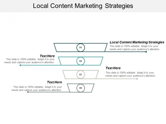 Local Content Marketing Strategies Ppt PowerPoint Presentation Visual Aids Deck Cpb