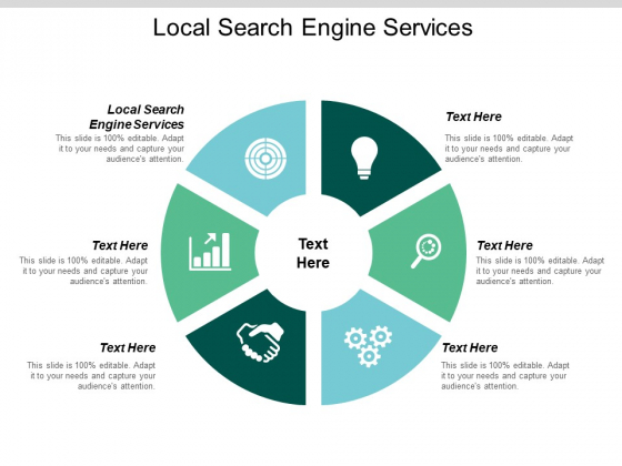 Local Search Engine Services Ppt PowerPoint Presentation Icon Graphic Tips Cpb