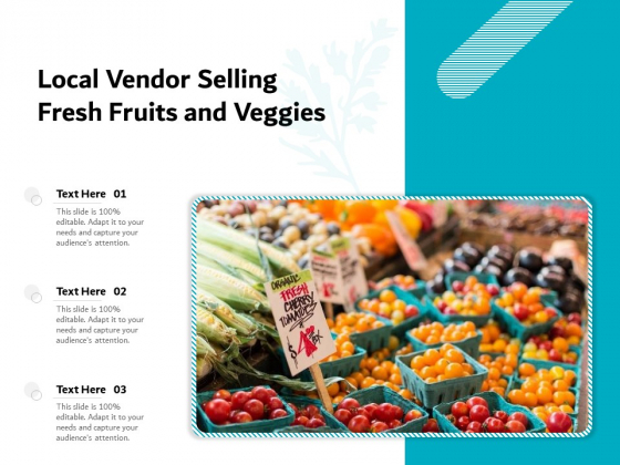 Local Vendor Selling Fresh Fruits And Veggies Ppt PowerPoint Presentation File Mockup PDF