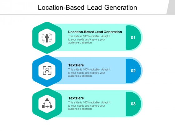 Location Based Lead Generation Ppt PowerPoint Presentation Gallery Smartart Cpb