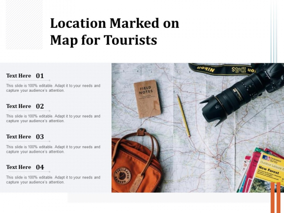 Location Marked On Map For Tourists Ppt PowerPoint Presentation Pictures Rules PDF