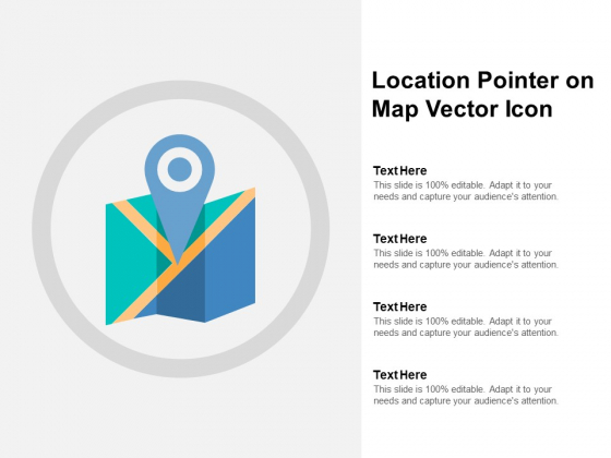 Location Pointer On Map Vector Icon Ppt PowerPoint Presentation Portfolio Ideas
