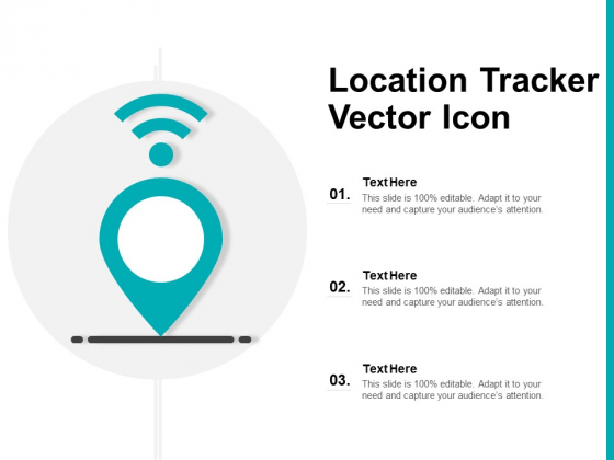 Location Tracker Vector Icon Ppt PowerPoint Presentation Infographics Gridlines PDF