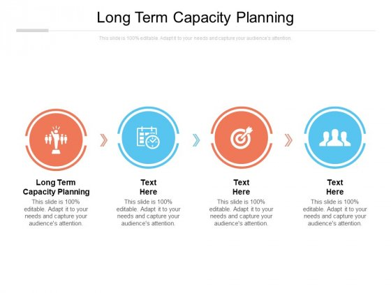 Long Term Capacity Planning Ppt PowerPoint Presentation Visual Aids Icon Cpb