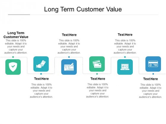 Long Term Customer Value Ppt PowerPoint Presentation Show Display Cpb Pdf