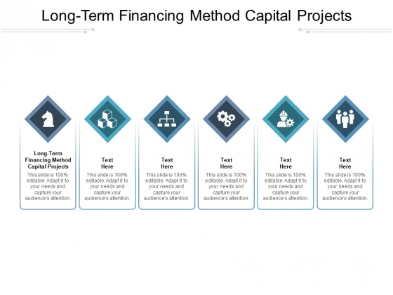 Long Term Financing Method Capital Projects Ppt PowerPoint Presentation Icon Slide Download Cpb Pdf