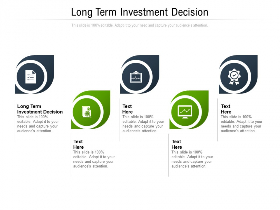 Long Term Investment Decision Ppt PowerPoint Presentation Show Tips Cpb Pdf