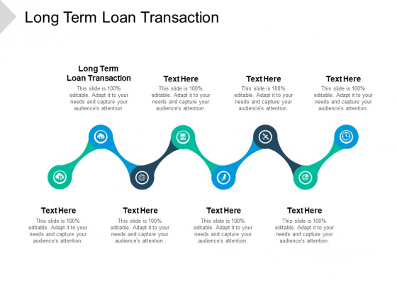Long Term Loan Transaction Ppt PowerPoint Presentation Icon Graphics Tutorials Cpb Pdf