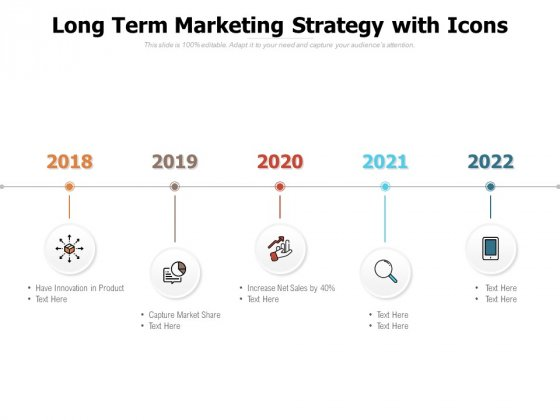Long Term Marketing Strategy With Icons Ppt PowerPoint Presentation Ideas File Formats