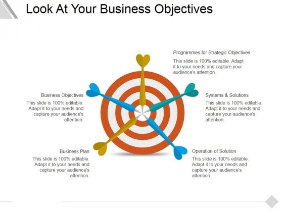 Look At Your Business Objectives Ppt PowerPoint Presentation Slides Example File