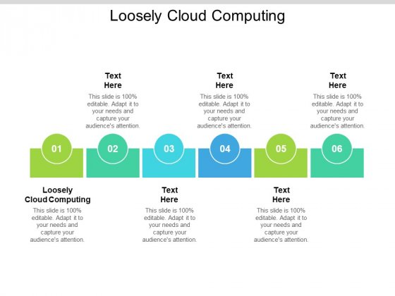 Loosely Cloud Computing Ppt PowerPoint Presentation Show Guidelines Cpb Pdf