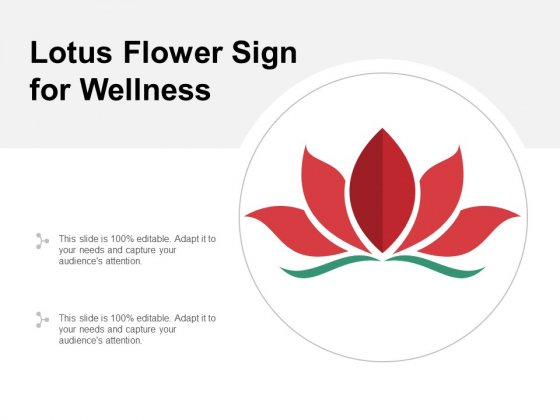 Lotus Flower Sign For Wellness Ppt Powerpoint Presentation Ideas Themes