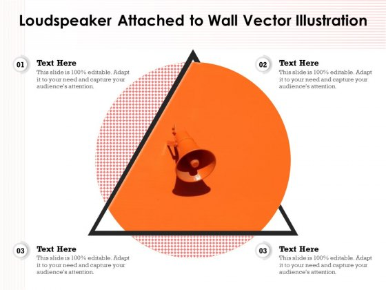 Loudspeaker Attached To Wall Vector Illustration Ppt PowerPoint Presentation Styles Slide PDF