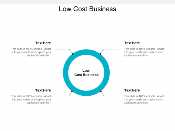 Low Cost Business Ppt PowerPoint Presentation Infographics File Formats Cpb