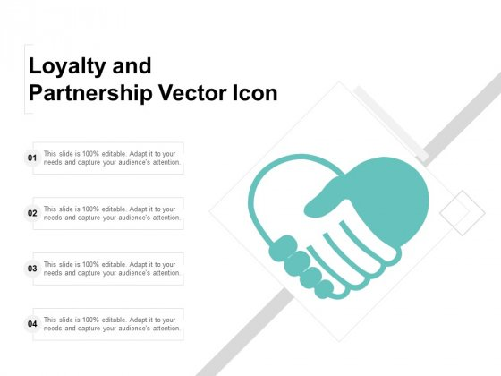Loyalty And Partnership Vector Icon Ppt PowerPoint Presentation Layouts Design Templates