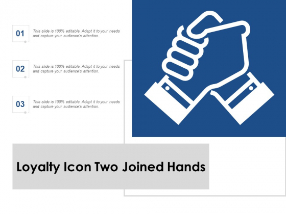 Loyalty Icon Two Joined Hands Ppt PowerPoint Presentation Professional Slides
