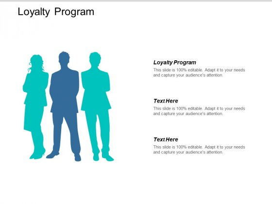 Loyalty Program Ppt PowerPoint Presentation Slides Background Image Cpb