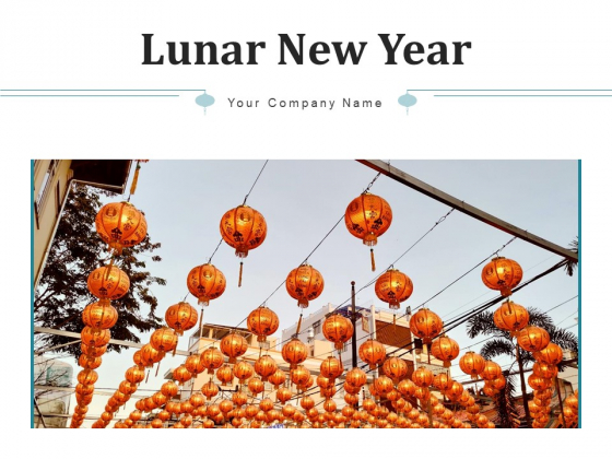 Lunar New Year Celebration Performance Ppt PowerPoint Presentation Complete Deck