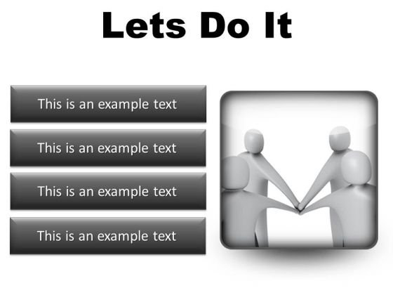 Lets Do It Business PowerPoint Presentation Slides S
