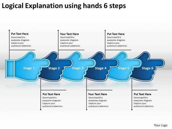 Logical Explanation Using Hands 6 Steps Sample Process Flow Charts PowerPoint Slides