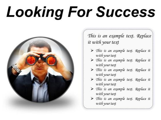 Looking For Success Business PowerPoint Presentation Slides C