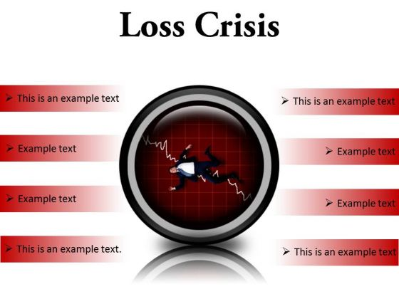 Loss Crisis Business PowerPoint Presentation Slides Cc