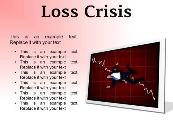 Loss Crisis Business PowerPoint Presentation Slides F